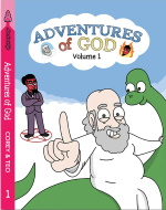 Advetures of God Volume 1
