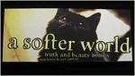 A Softer World Volume 1
