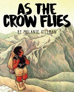 As the Crow Flies Volume 1