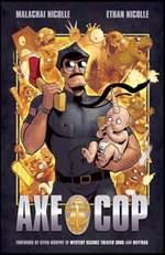 Axe Cop Book 1
