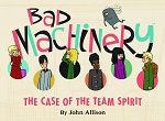 Bad Machinery Book 1