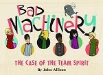 Bad Machinery Book 1