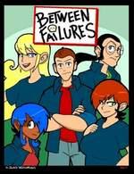 Between Failures Volume 1