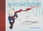Broodhollow Volume 2