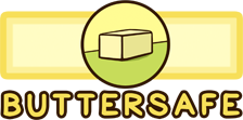 Buttersafe