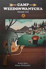 Camp Weedonwantcha Volume 1