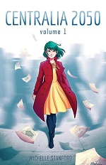 Centralia 2050 Volume 1