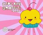 Cupcake Grafitti Volume 1