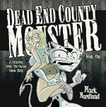 Dead End County Monster Volume 1