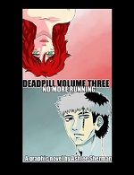 Deadpill Volume 3