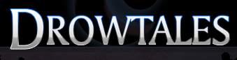Drow Tales