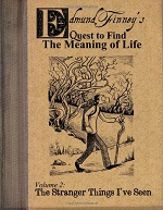 Edmund Finney's Quest to Find the Meaning of Life Volume 2