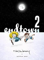 Endtown Volume 2