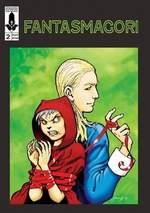 Fantasmagori Vol. 2