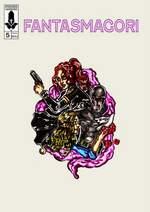 Fantasmagori Vol. 5