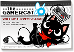 The GaMERCaT Volume 1