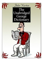 The Unabridged George Dictionary