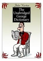 The Unabridged George Dictionary