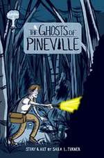 The Ghosts of Pineville Volume 1
