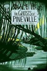 The Ghosts of Pineville Volume 2