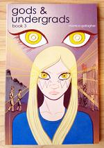 Gods & Undergrads Book 3
