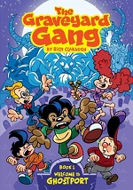 The Graveyard Gang Volume 1