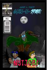 Grin-N-Spirit Book 1