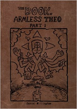 Head Doctor Productions: The Book of Armless Theo Part 1