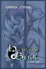 Heavenly Bride Book One