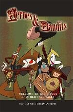 Heroes & Bandits Volume 1