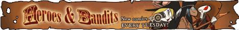 Heroes & Bandits