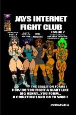 Jay's Internet Fight Club Volume 7