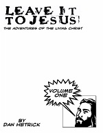 Leave It To Jesus Volume 1
