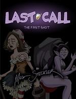 Last Call Volume 1