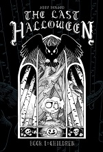 The Last Halloween Volume 1