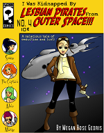 I was kidnapped by Lesbian Pirates From Outer Space Volume 4