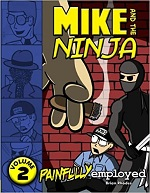 Mike and the Ninja Volume 2