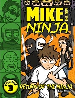 Mike and the Ninja Volume 3