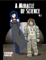 A Miracle of Science Volume 1