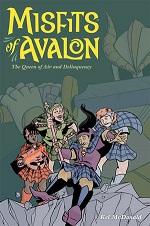 Misfits of Avalon Volume 1