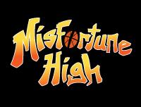 Misfortune High
