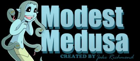Modest Medusa