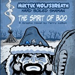 Muktuk Wolfsbreath Volume 1