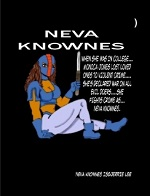 Neva Knownes Volume 1