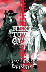 Next Town Over Volume 2