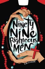 Ninety-Nine Righteous Men Volume 1