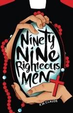 Ninety-Nine Righteous Men Volume 1