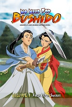 No Need for Bushido Volume 1