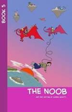 The Noob - Book 5