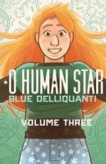O Human Star Chapter Volume 3